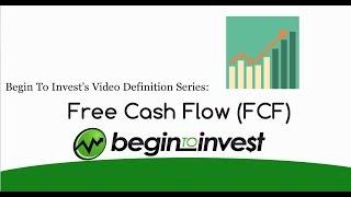 Free Cash Flow (FCF) - What is Free Cash Flow?