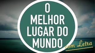 O MELHOR LUGAR DO MUNDO | CD JOVEM | MENOS UM