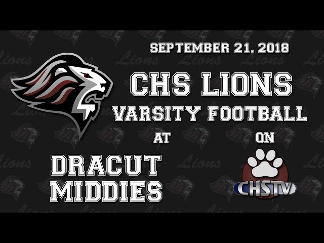CHS Lions Varsity Football at Dracut Sept. 21, 2018