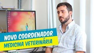NOVO COORDENADOR DE MEDICINA VETERINÁRIA