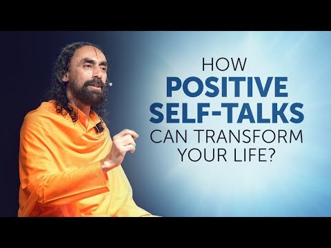 How Positive Self-Talks Can Transform Your Life? | Swami Mukundananda