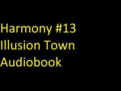Harmony #13  Illusion Town Unabridged Audiobook Mp3