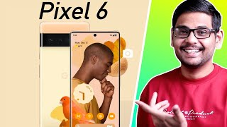 Google Pixel 6 - The Most Important Smartphone🤯