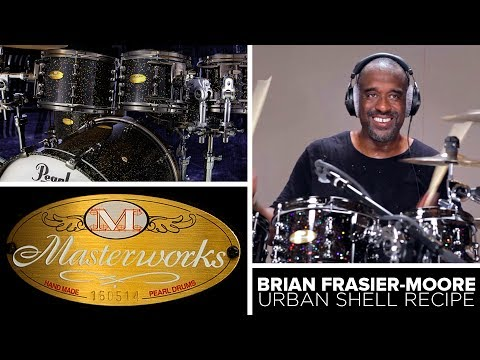 Masterworks Sonic-Select Shell Recipe: URBAN Featuring Brian Frasier Moore