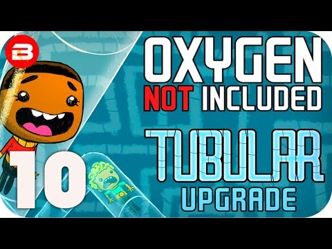 ONI TUBULAR UPGRADE: PETROLEUM BY HEAT!!! SEASON 04 EP 10 OXYGEN NOT INCLUDED