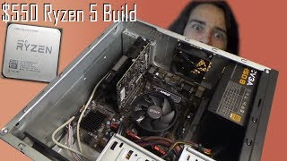 $550 ENTRY LEVEL RYZEN PC | kind of a build guide
