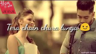Teri Neend Chura Lunga 💖   Whatsapp Status😘
