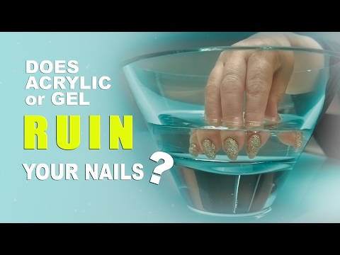 Does Acrylic or Gel Ruin Your Nails?