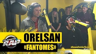 "Orelsan ""Fantômes"" en live #PlanèteRap"