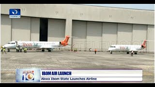 Akwa Ibom Launches Airline, Takes Delivery Of Two Aircraft Pt.3 21/02/19 |News@10|