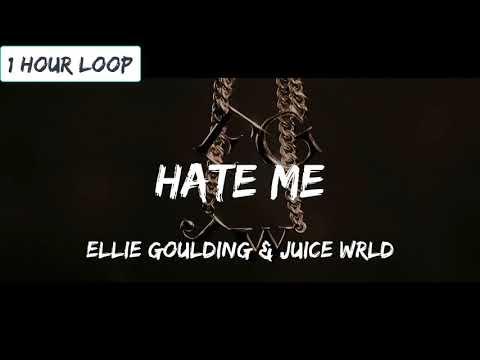 Ellie Goulding & Juice WRLD - Hate Me (1 HOUR LOOP)