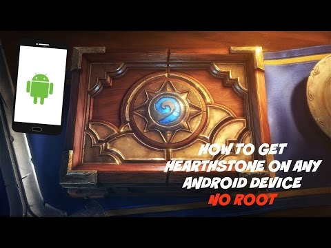 (OBSOLETE) How To Install Hearthstone On ANY Android Phone (NO ROOT NO RECOMPILE!)
