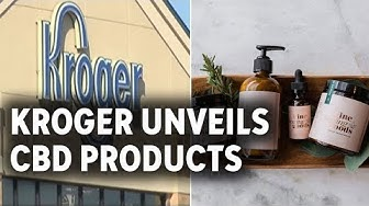 Kroger adds CBD products to Houston shelves