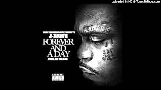 J-DAWG - FOREVER AND A DAY - PROD BY MR LEE