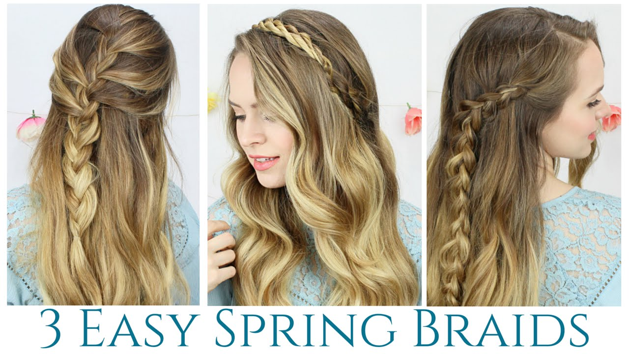 3 quick and easy spring braids hair tutorial