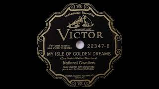 National Cavaliers - My Isle of Golden Dreams (1930)