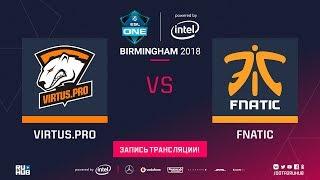 Virtus.pro vs Fnatic, ESL One Birmingham, game 1 [Maelstorm]