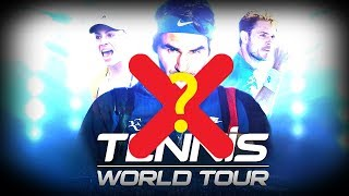 PAS DE TENNIS WORLD TOUR !