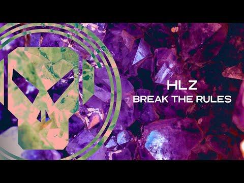 HLZ - Break The Rules