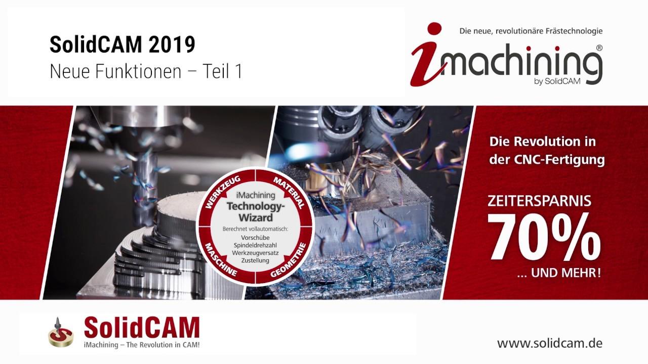 SolidCAM 2019 - Neue Funktionen Teil 1