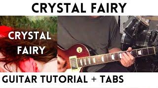 Crystal Fairy - Crystal Fairy (Guitar Tutorial)