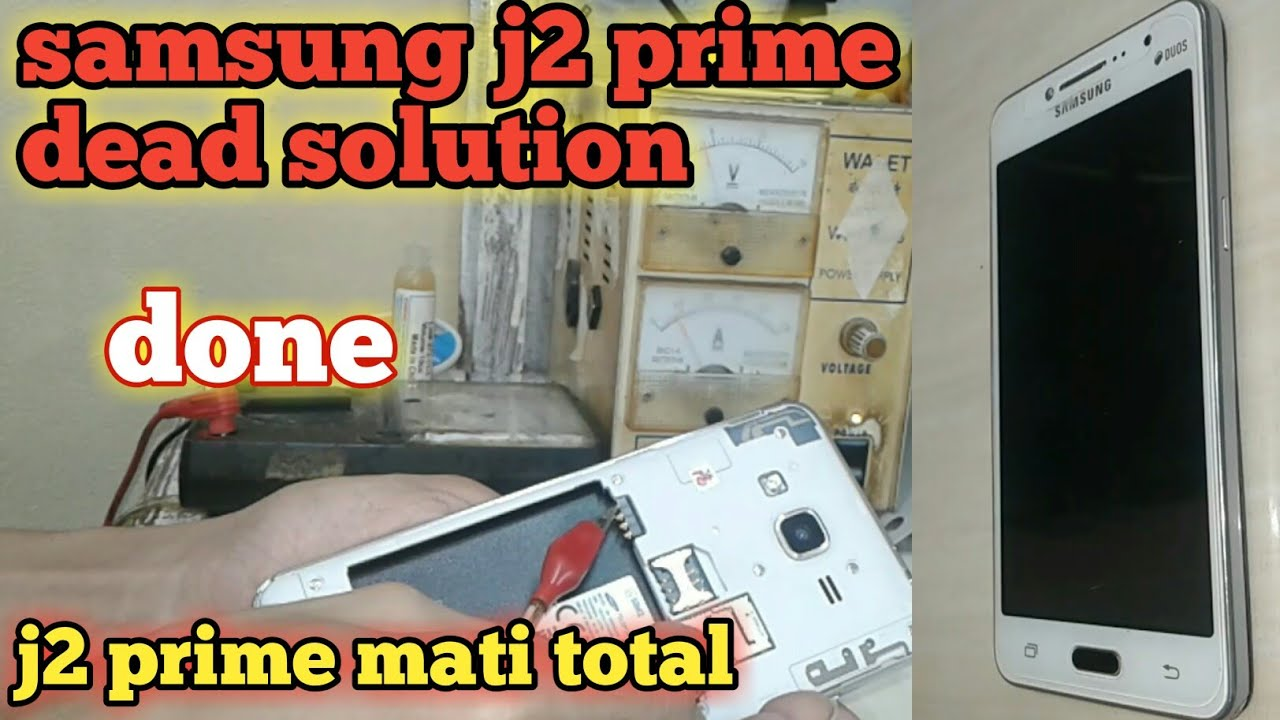 Mengatasi Samsung J2 Prime Mati Total Dead Solution Done Youtube