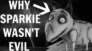 WHY SPARKIE DIDN'T TURN EVIL - FRANKENWEENIE THEORY