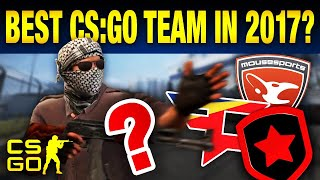 Top 5 Greatest Pro CS:GO Teams of 2017