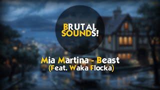 Trap // Mia Martina - Beast (feat. Waka Flocka)