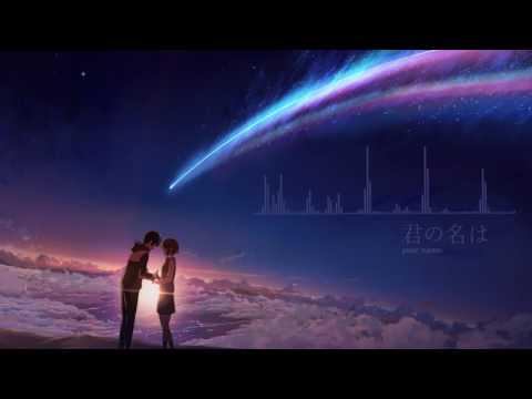 Kimi no Nawa OST [君の名は] RADWIMPS - Sparkle [ movie version ]