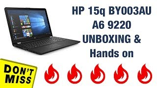 HP 15q BY003AU A6 9220 Unoxing and Hands on