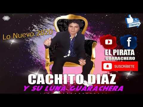 CACHITO DIAZ Y SU LUNA GUARACHERA - SOY CULPABLE A DUO CON JOSE RUIZ / LO NUEVO 2020