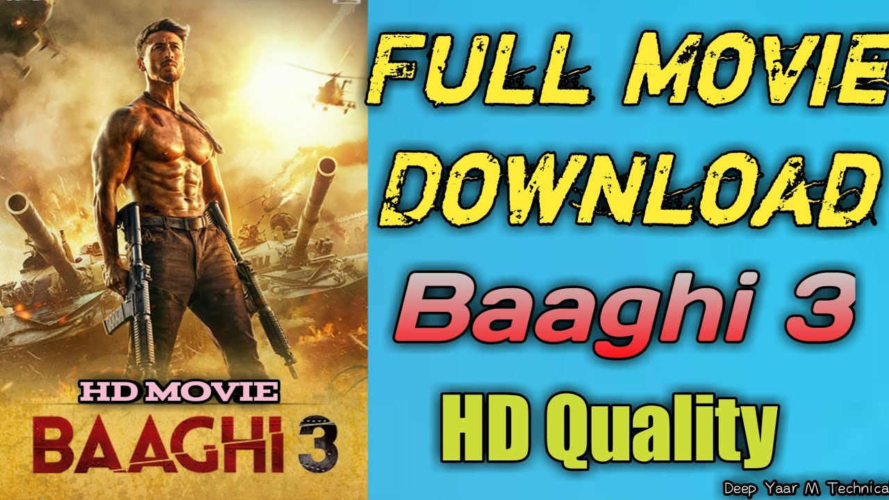 How To Download Baaghi 3 Full Movie 2020 Deepyaarmtechnical Dymt Movie Download 2020 Youtube