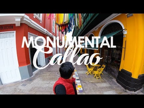 MONUMENTAL CALLAO - LIMA │GoPro Hero5 Session │City Tour