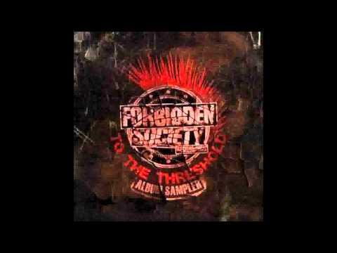 Forbidden Society - To The Threshold Album (Promo Mix 2012)