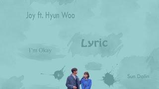 [LYRIC] Joy of Red Velvet ft. Lee Hyun Woo - I'm Okay (Han-Rom-Eng)