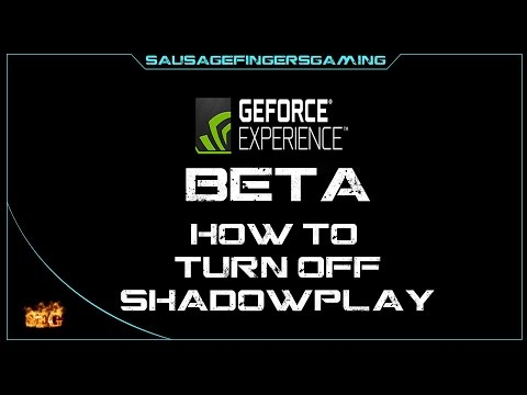 How To Turn Off Shadowplay in Geforce Experience !!