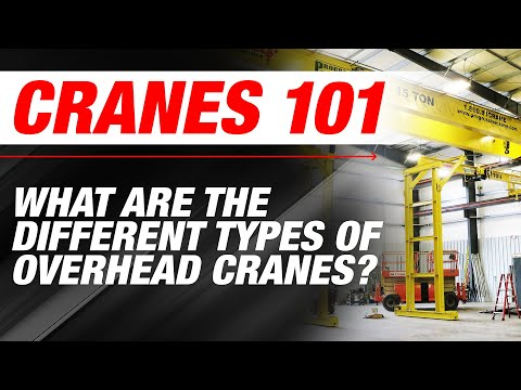 What are the Different Types of Overhead Cranes? | Cranes 101 | Ep 2
