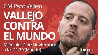 Paco Vallejo aplasta al mundo | Show de ajedrez