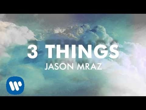 Клип Jason Mraz - 3 Things