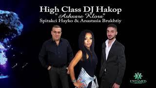 """Spitakci Hayko & Anastasia Brukhtiy """"Ashxare Klora""""  DJ Hakop  (Official Audio) 2018"""