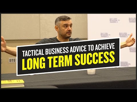 Tactical Business Advice to Achieve Long Term Success