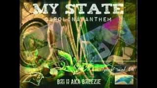 """""""MY STATE"""" - BRI H (Exclusive) Prodcued by: DJ Paycheck"""
