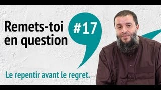 Remets-toi en question - Le repentir avant le regret