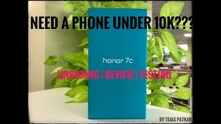Phone under 10K | Honor 7C | Review | UnBoxing | Hands ON
