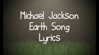 Download Mp3 Michael Jackson - Earth Song.  Lyrics .