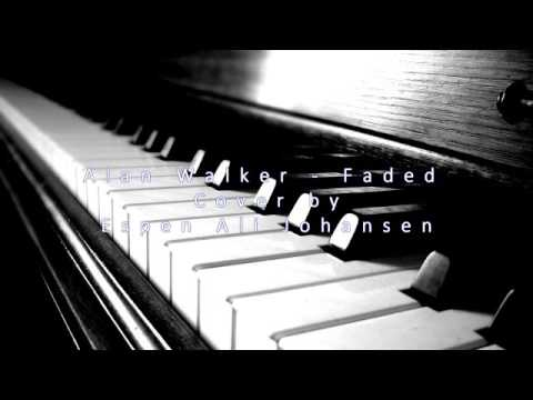 Alan Walker - Faded cover by  Espen Ali Johansen [Piano & Flute remix]