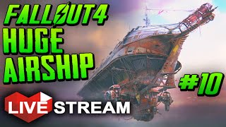 Fallout 4 Gameplay Exploration Part 10 - Boarding a HUGE AIRSHIP - Live Stream
