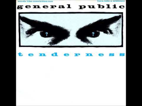 GENERAL PUBLIC  Tenderness   1984   HQ