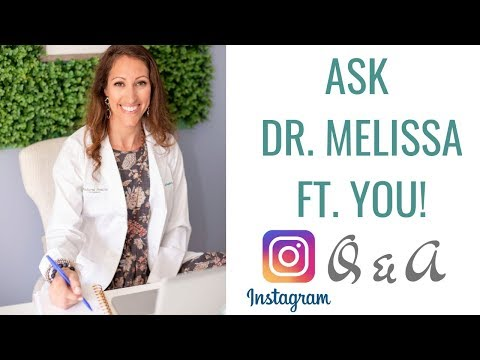 Ask Doctor Melissa Featuring YOU! Instagram LIVE Q&A | Ask the Doctor - Health Questions Answered
